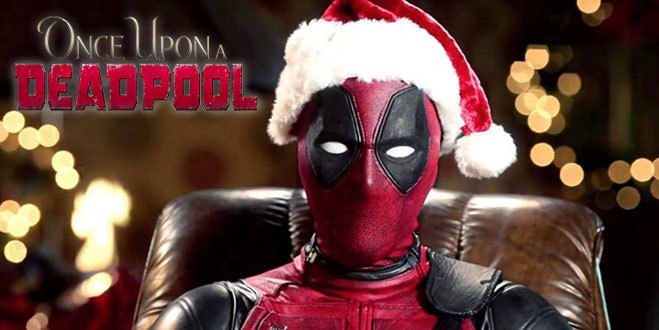 """Erase una vez Deadpool"""